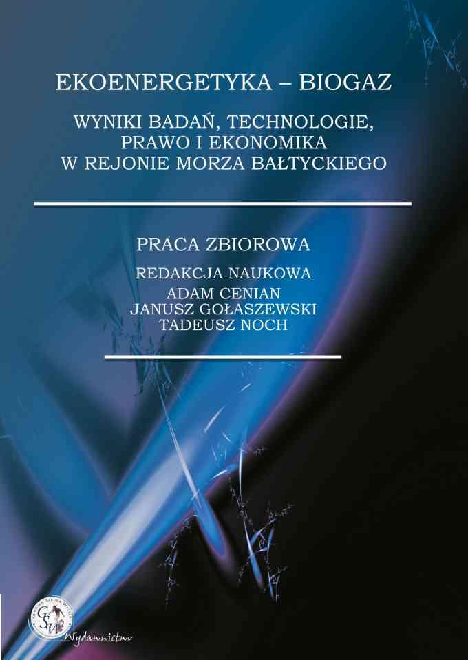 Ekoenergetyka – biogaz. Wyniki badań, technologie, prawo i ekonomika w rejonie Morza Bałtyckiego - pierwsza strona okładki