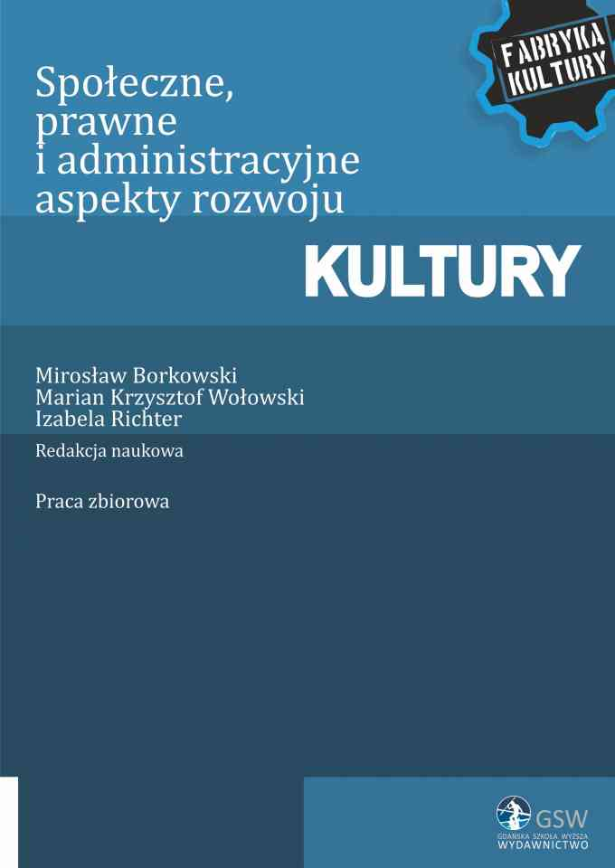 Społeczne, prawne i administracyjne aspekty rozwoju kultury - pierwsza strona okładki