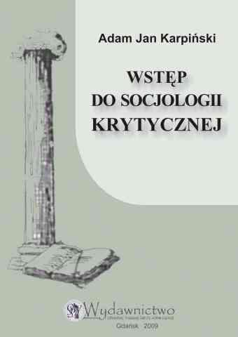 Wstęp do socjologii krytycznej. Dodruk 2009 - pierwsza strona okładki