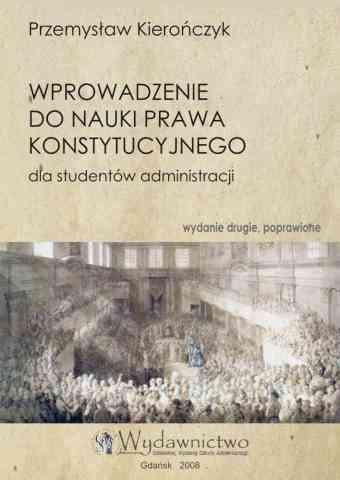 Wprowadzenie do nauki prawa konstytucyjnego. Wydanie drugie - pierwsza strona okładki