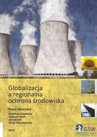 Globalizacja a regionalna ochrona środowiska 2016 - pierwsza strona okładki