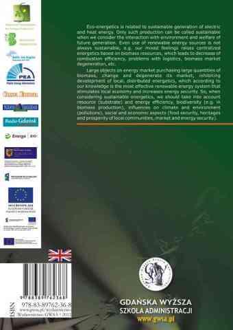 Eco-Energetics – Biogas and Syngas. Technologies, Legal Framework, Policy and Economics in Baltic See Region - ostatnia strona okładki
