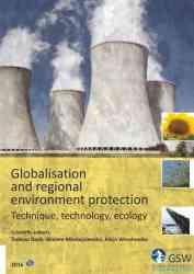 Globalisation and regional environment protection - pierwsza strona okładki